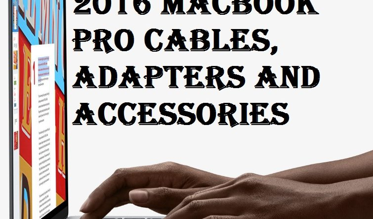 MacBook Pro Cables, Adapters and Accessories