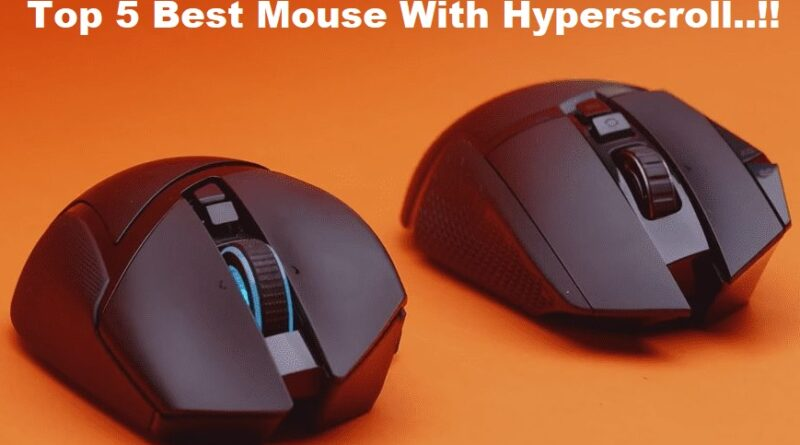 Mouse With Hyperscroll